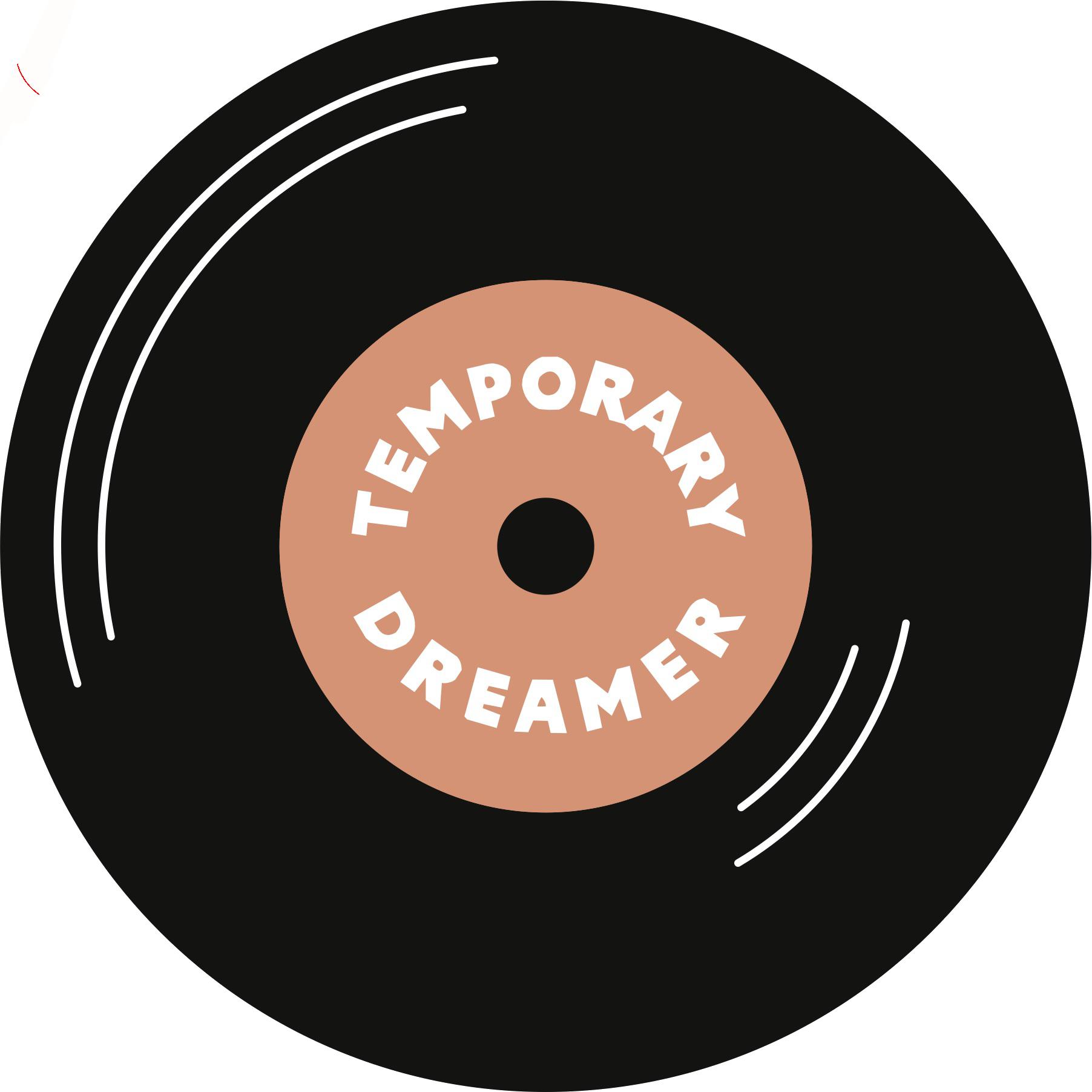 Temporary Dreamer